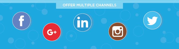 Offer Multiple Channels | Improve Customer Service