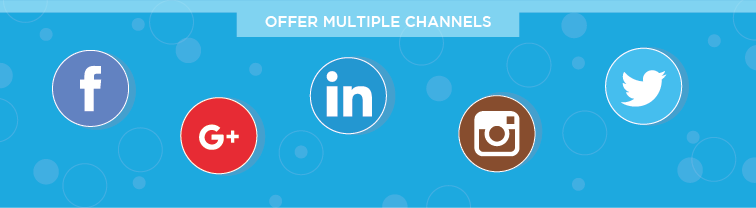Offer Multiple Channels | Improve Customer Service
