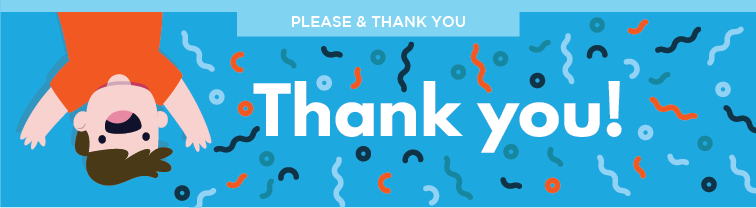 Pease and Thank You | Improve Customer Service