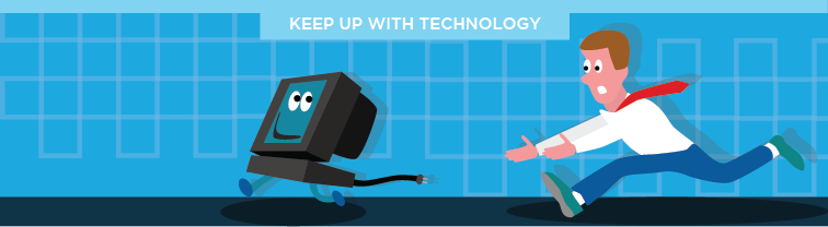 Keep up with Technology | Improve Customer Service