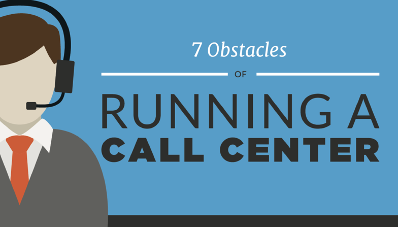 7 Obstacles of Running a Call Center | Anomaly Squared