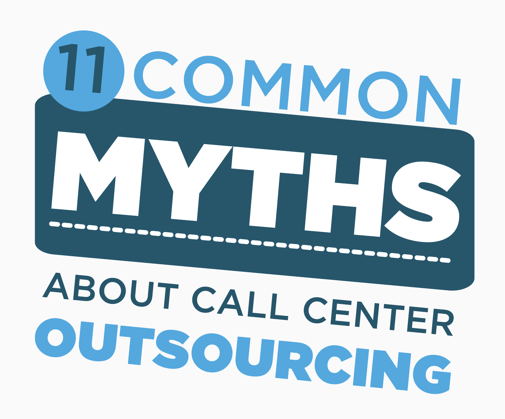 11 Common Myths About Contact Center Outsourcing